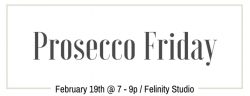 Prosecco Friday at Felinity